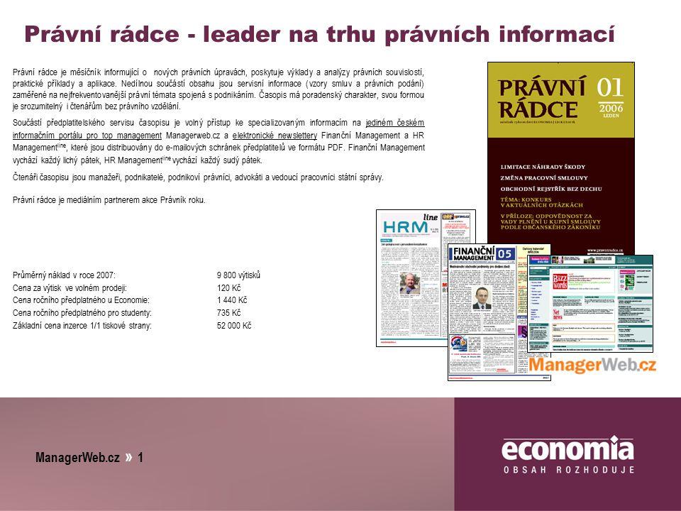 ManagerWeb.cz » 1 Právní rádce - leader na trhu právních informací Právní rádce je měsíčník informující o nových právních úpravách, poskytuje výklady