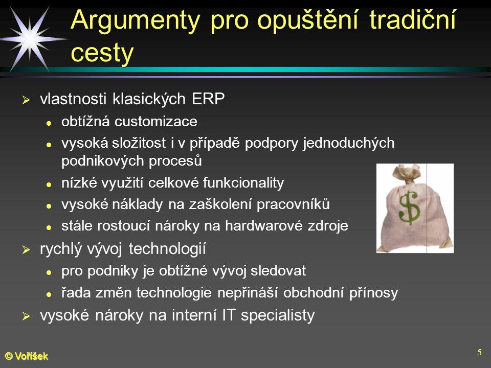 6 © Voříšek Argumenty pro opuštění tradiční cesty  nevhodná struktura investic vede k vysokým režijním výdajům [Inside, 2002 ]