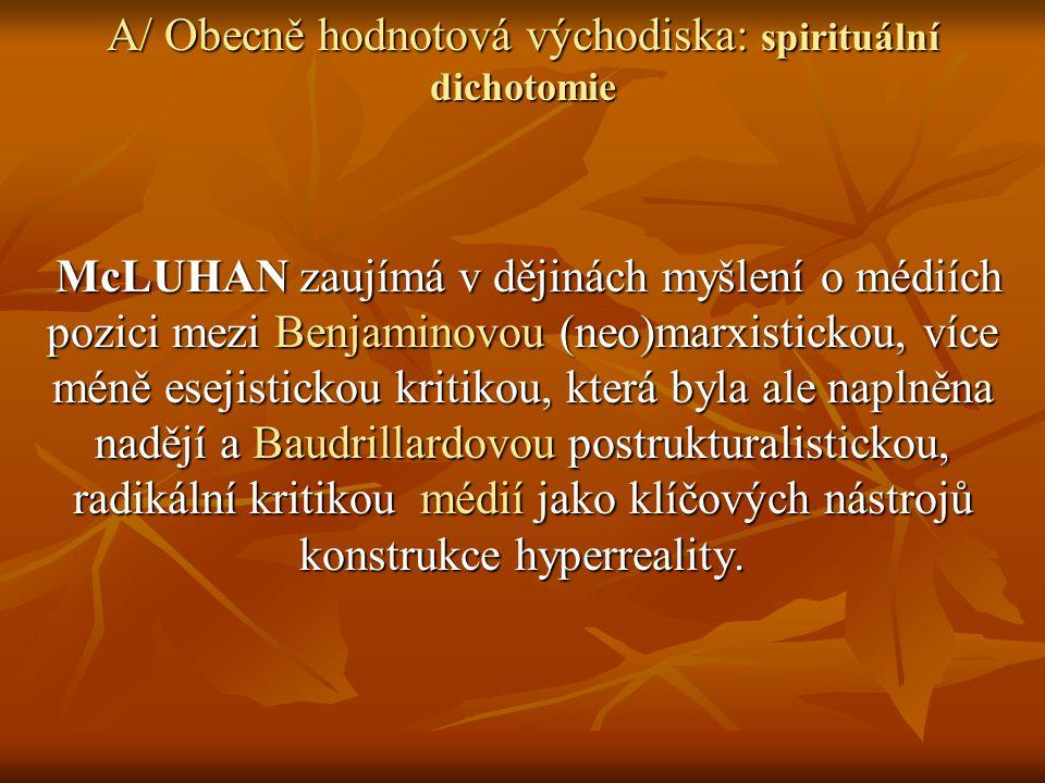 McLuhan se domnívá, že mechanismus fixování národních jazyků do tištěné technologie je důležitý nejen proto, že vytváří prostorový sklon a posiluje proměnu v lidské percepci.