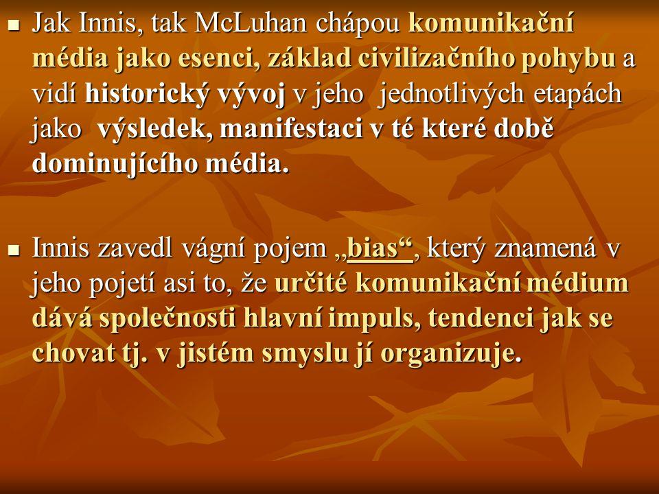 2/ Dominace pravé hemisféry je například podporována v orálních společnostech, kde je oralita silně asociována s taktilními charakteristikami.