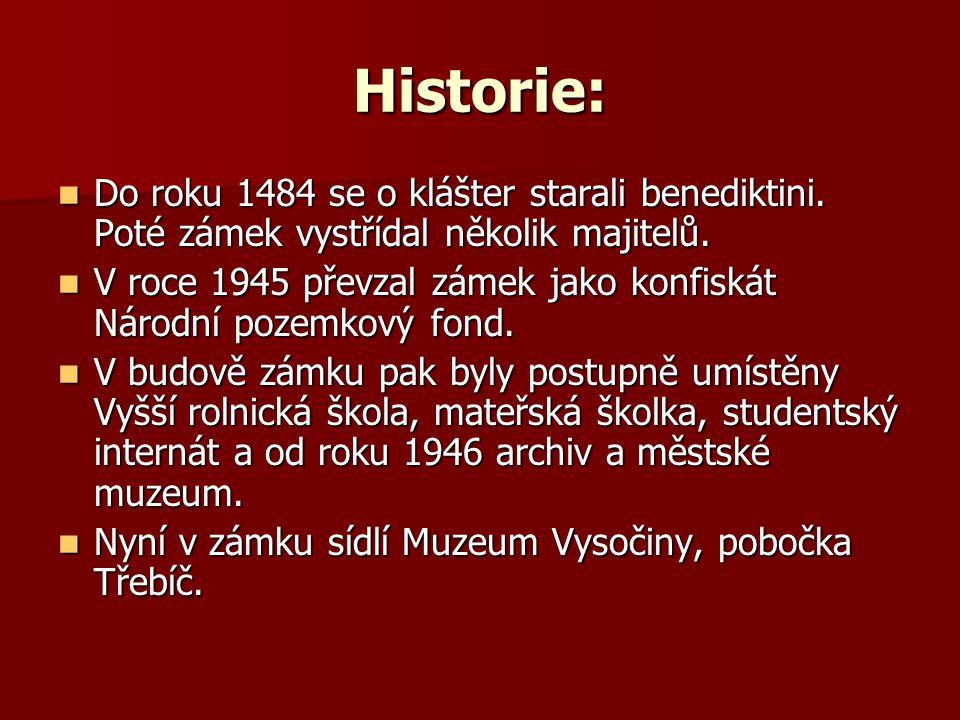 Historie: Do roku 1484 se o klášter starali benediktini.