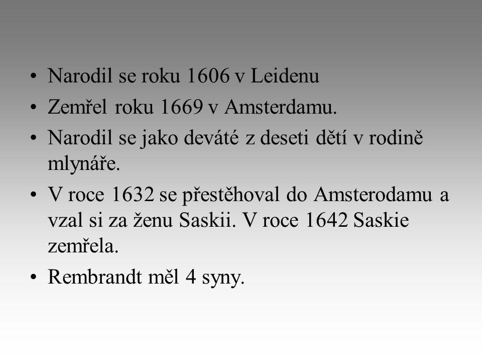 Narodil se roku 1606 v Leidenu Zemřel roku 1669 v Amsterdamu. Narodil se jako deváté z deseti dětí v rodině mlynáře. V roce 1632 se přestěhoval do Ams