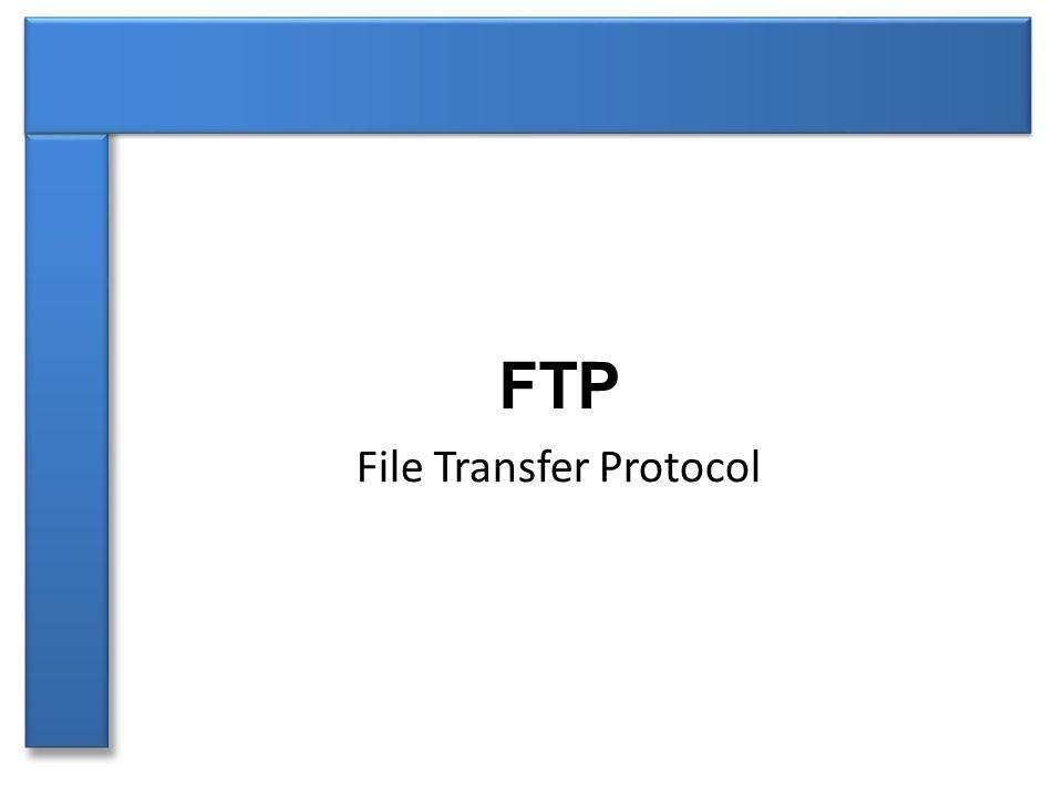 ►File Transfer Protocol ►protokol pro přenos souborů pomocí počítačové sítě ►využívá protokol TCP ►nezávislý na operačním systému ►definován v roce 1985, rozšířen v roce 1997 ►funguje pomocí modelu klient - server FTP