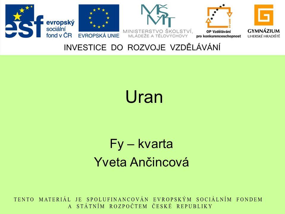 Uran Fy – kvarta Yveta Ančincová