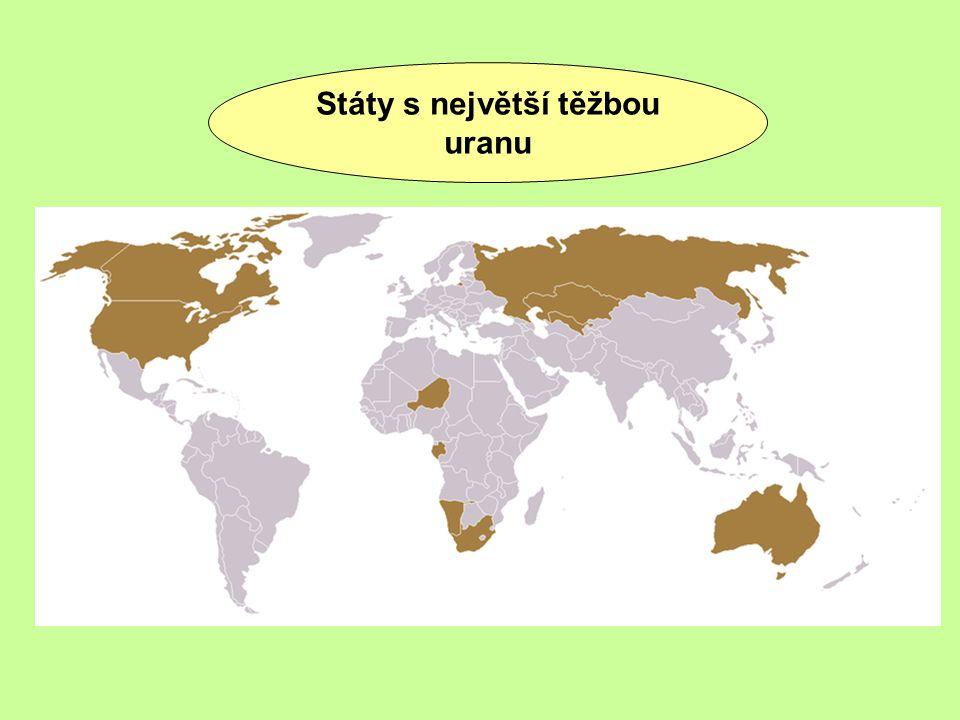 Největší naleziště uranu ve světě KAZACHSTÁN 622 000 tun (18%) KANADA 439 000 tun (12% světových zásob) AUSTRÁLIE 969 000 tun (30%)