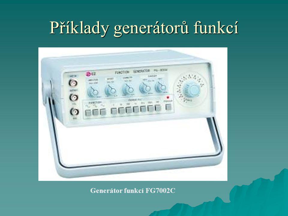 Příklady generátorů funkcí Generátor funkcí FG7002C