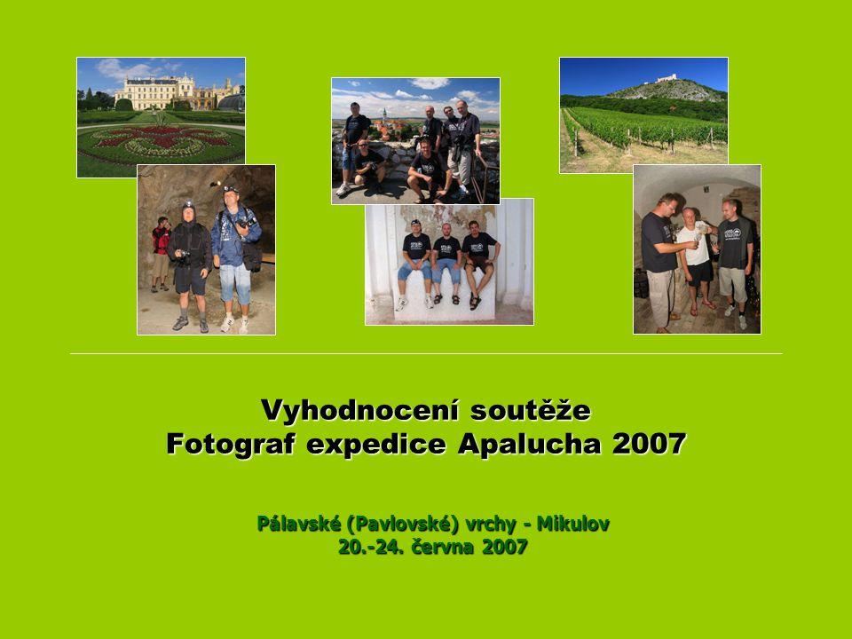 Vyhodnocení soutěže Fotograf expedice Apalucha 2007 Pálavské (Pavlovské) vrchy - Mikulov 20.-24. června 2007