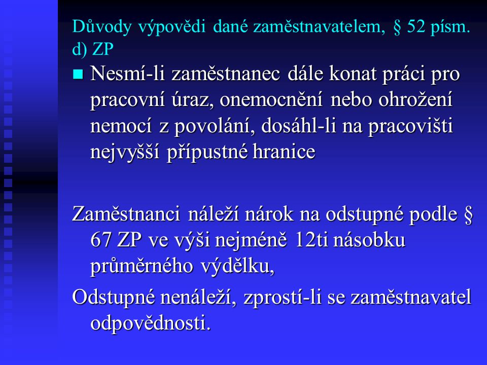 Důvody výpovědi dané zaměstnavatelem, § 52 písm.