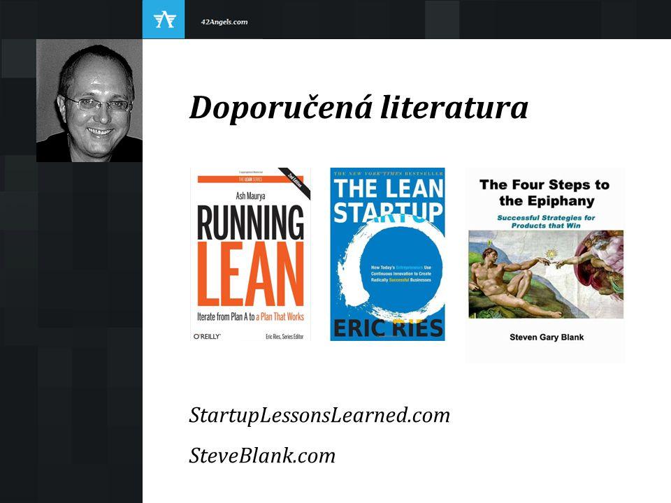 Doporučená literatura StartupLessonsLearned.com SteveBlank.com