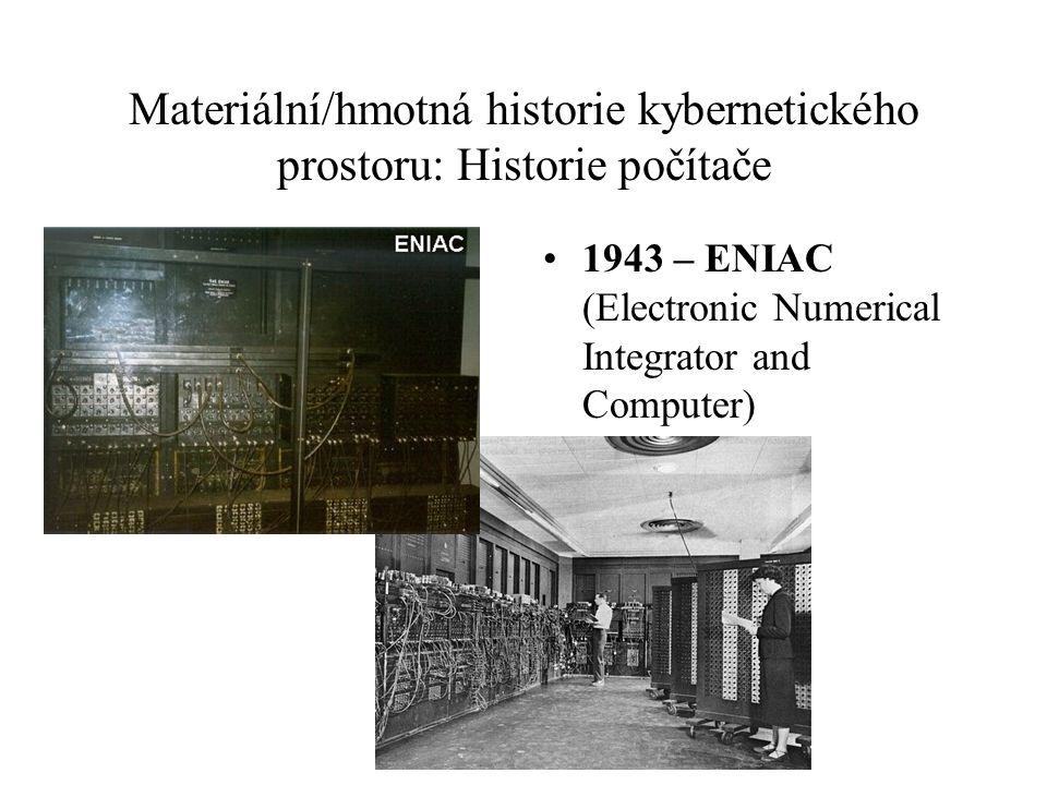 Materiální/hmotná historie kybernetického prostoru: Historie počítače 1943 – ENIAC (Electronic Numerical Integrator and Computer)