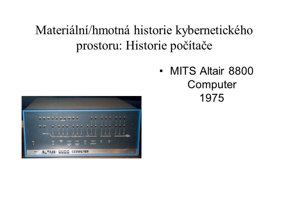 Materiální/hmotná historie kybernetického prostoru: Historie počítače MITS Altair 8800 Computer 1975