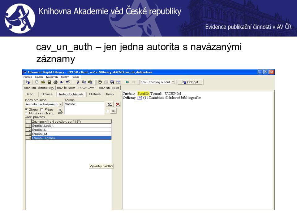 cav_un_auth – jen jedna autorita s navázanými záznamy