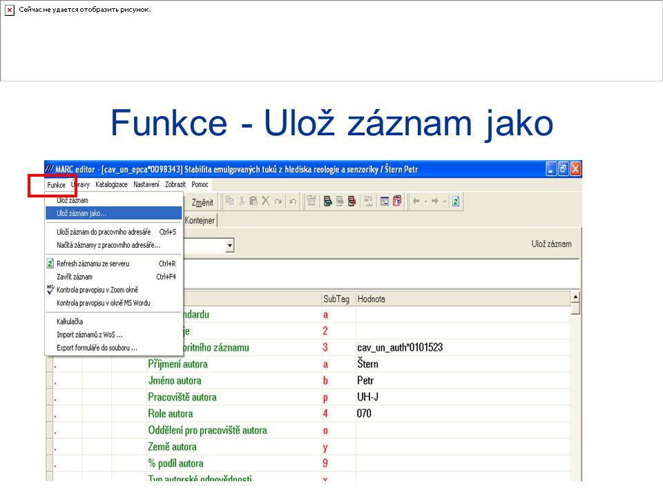 Funkce - Ulož záznam jako