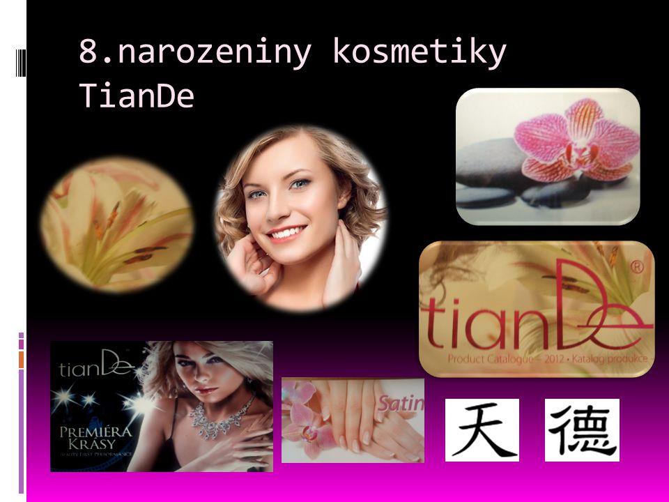 Oslavte osmé narozeniny společnosti TianDe