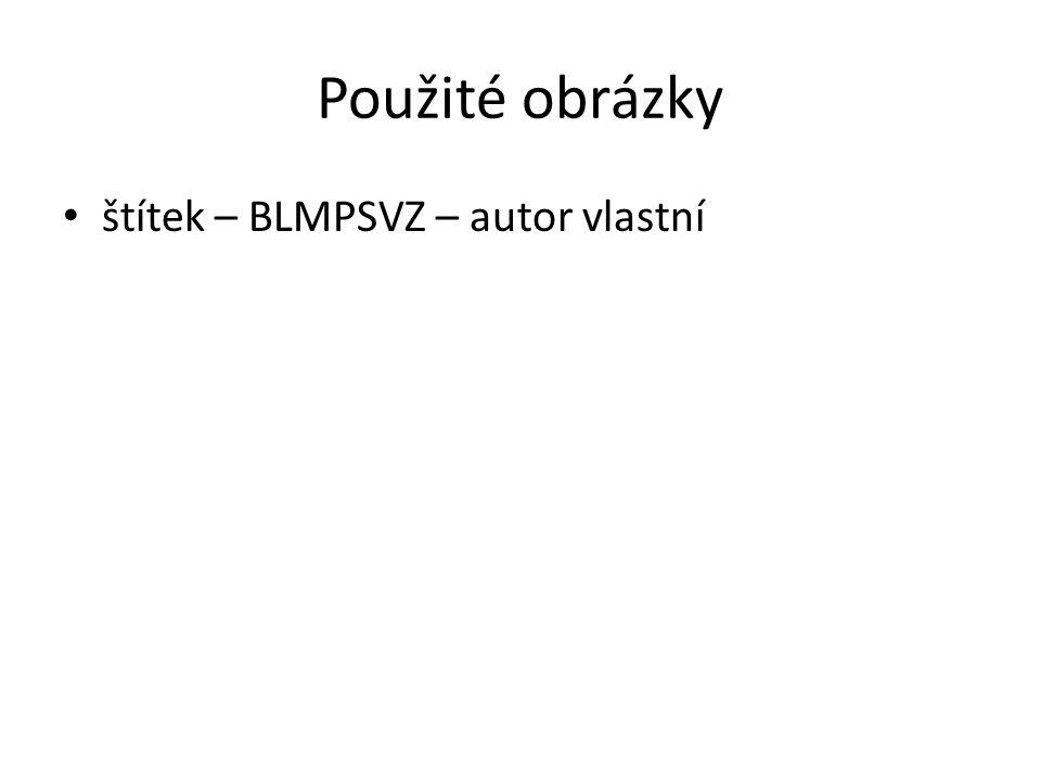 Použité obrázky štítek – BLMPSVZ – autor vlastní