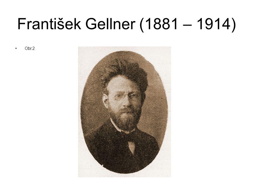 František Gellner Svými verši záměrně šokoval měšťanstvo.