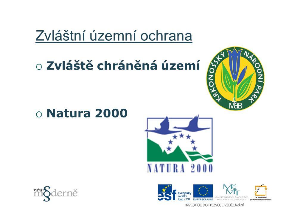Zvláštní územní ochrana  Zvláště chráněná území  Natura 2000