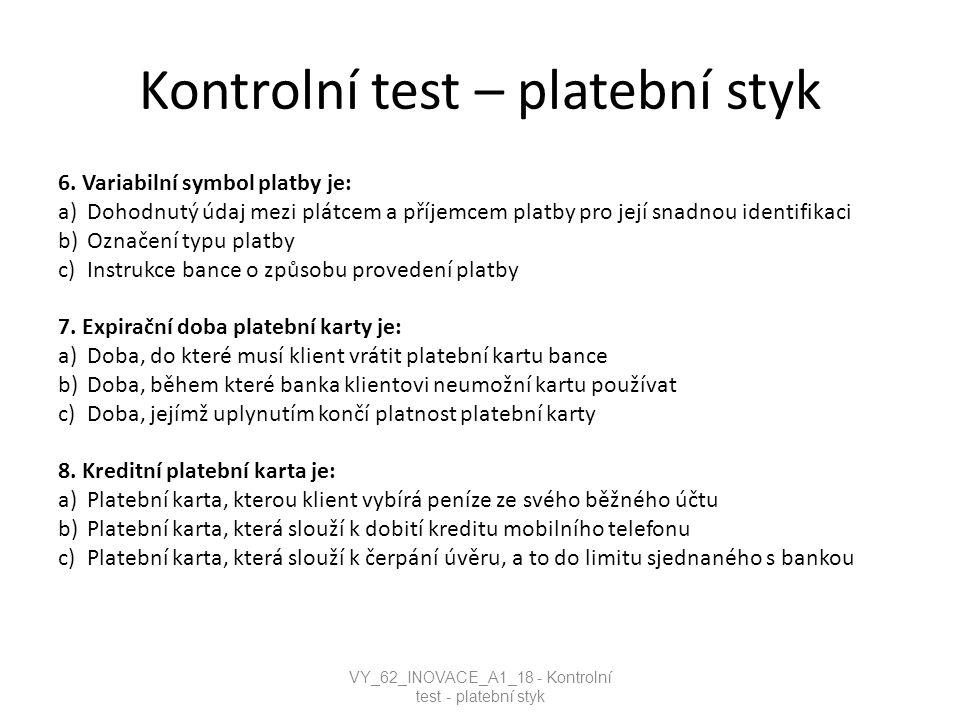 Kontrolní test – platební styk 6.