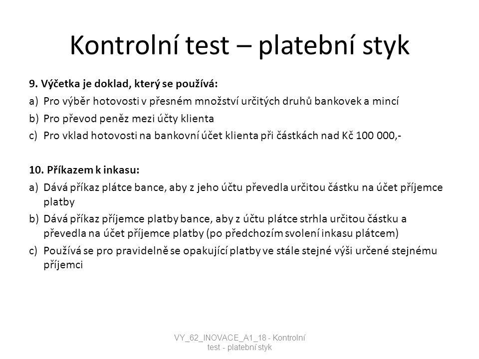 Kontrolní test – platební styk 11.