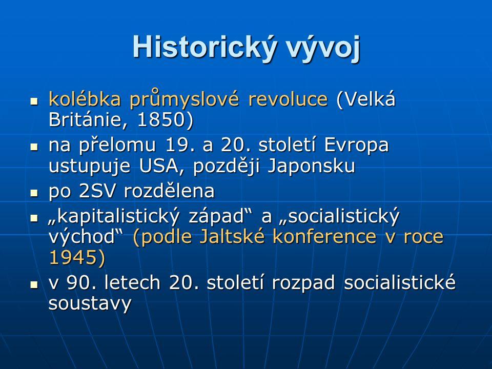 kolébka průmyslové revoluce (Velká Británie, 1850) kolébka průmyslové revoluce (Velká Británie, 1850) na přelomu 19.