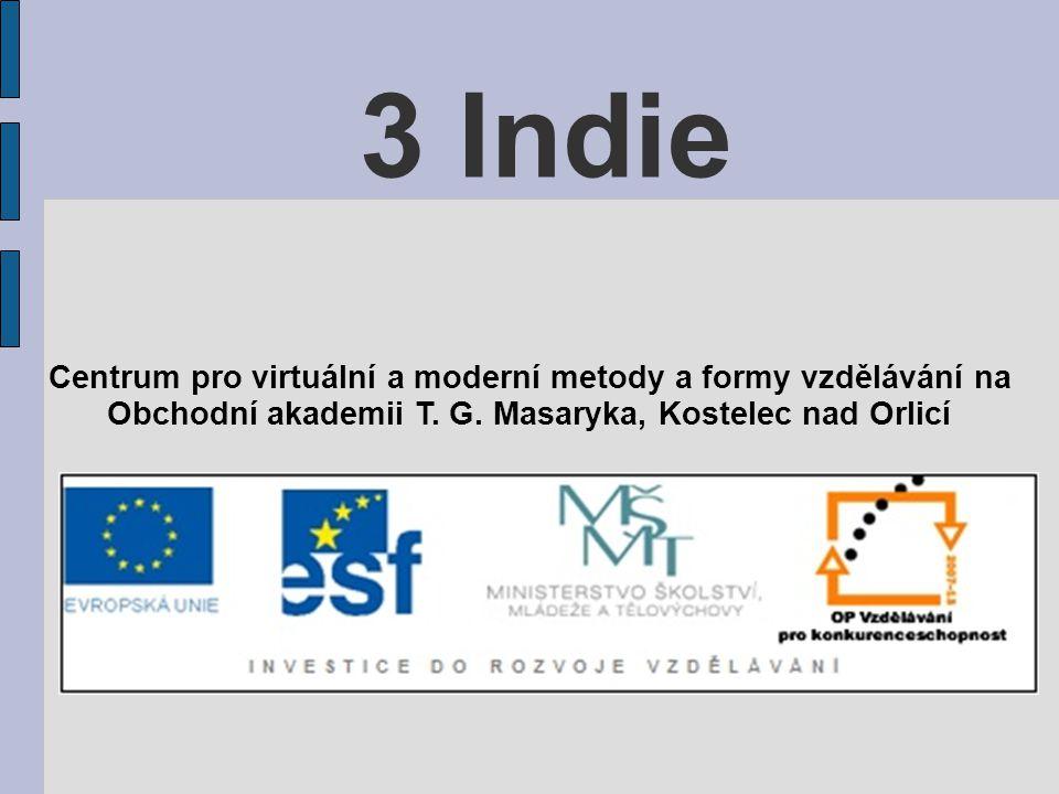 3 Indie Centrum pro virtuální a moderní metody a formy vzdělávání na Obchodní akademii T. G. Masaryka, Kostelec nad Orlicí