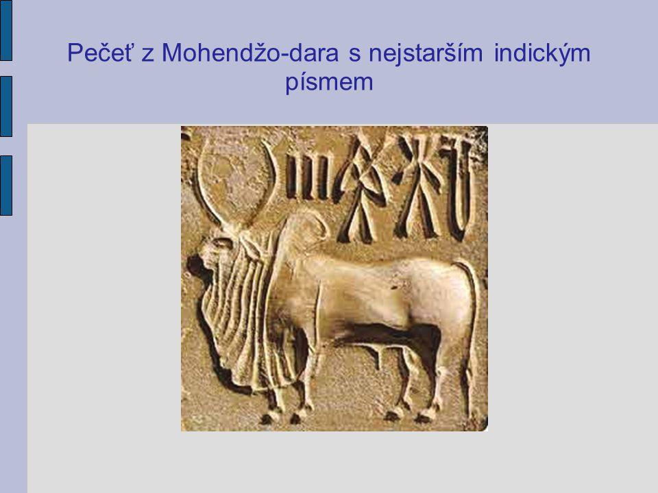 Pečeť z Mohendžo-dara s nejstarším indickým písmem