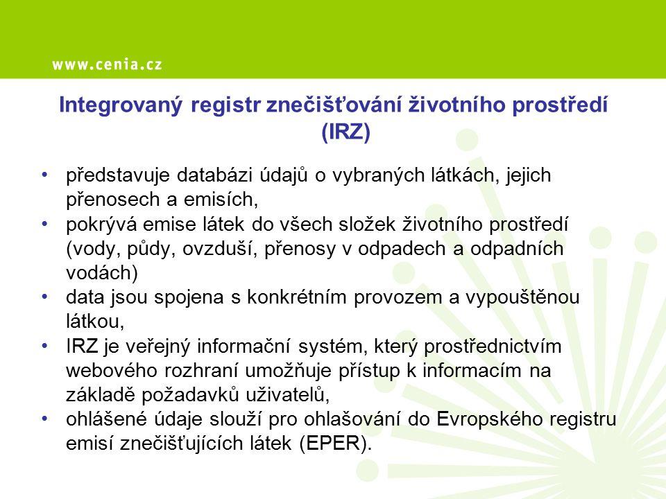 Integrovaný registr znečišťování životního prostředí (IRZ) představuje databázi údajů o vybraných látkách, jejich přenosech a emisích, pokrývá emise l