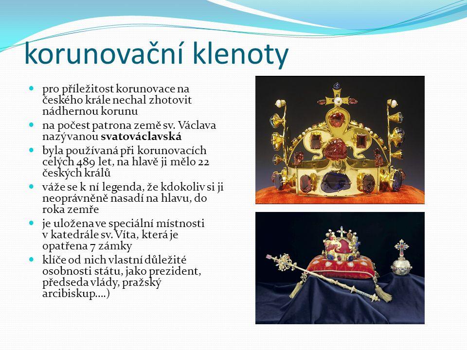 korunovační klenoty pro příležitost korunovace na českého krále nechal zhotovit nádhernou korunu na počest patrona země sv.
