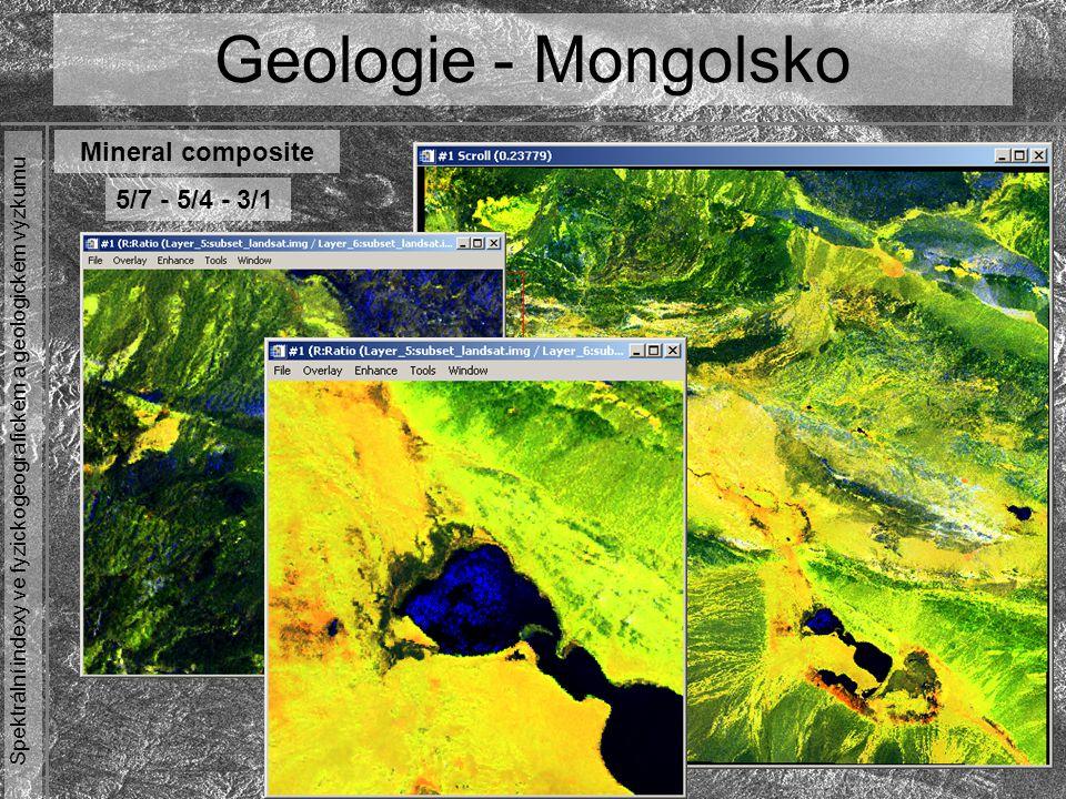 Spektrální indexy ve fyzickogeografickém a geologickém výzkumu 5/7 - 5/4 - 3/1 Geologie - Mongolsko Mineral composite