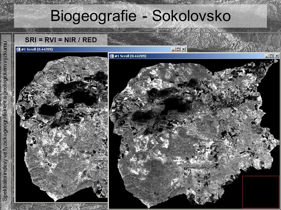 Spektrální indexy ve fyzickogeografickém a geologickém výzkumu Biogeografie - Sokolovsko NDVI = (NIR – RED) / (NIR + RED)