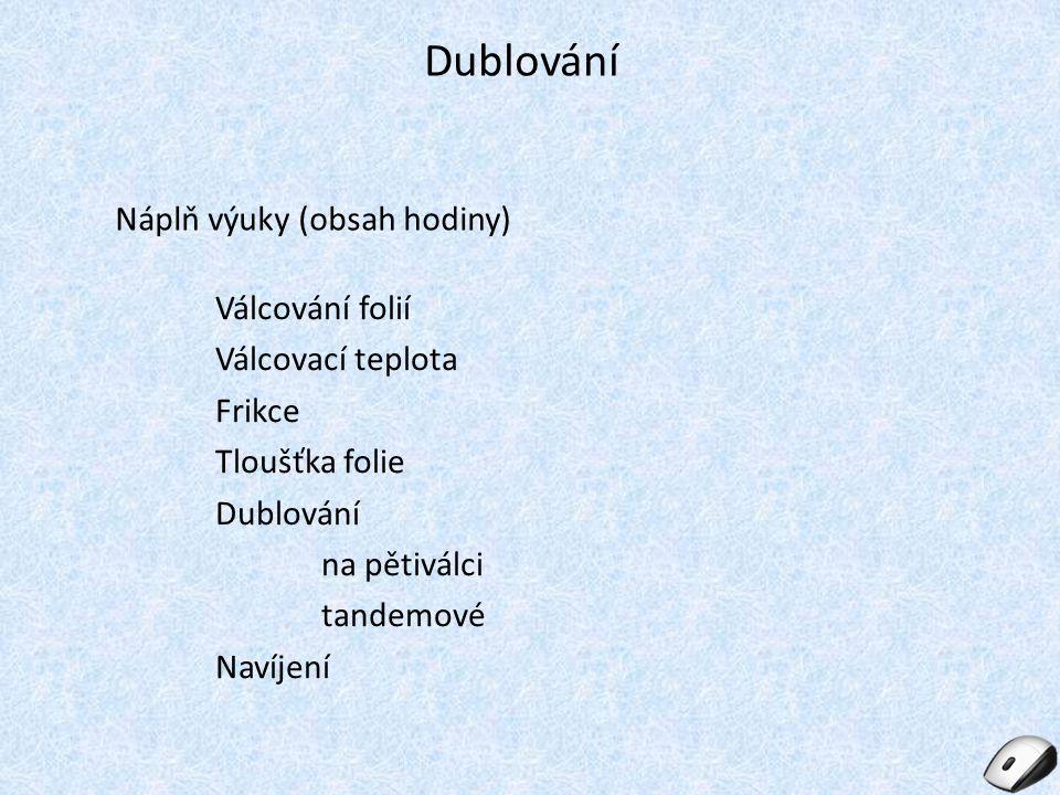 """Seznam použité literatury: [1] Vašíček Emil, """"Gumárenská technologie 2 , druhé vydání, učební texty SOŠ Otrokovice, 2011"""