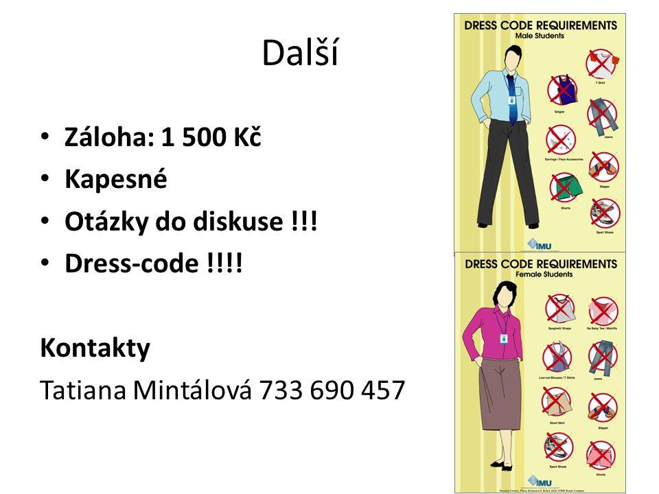 Další Záloha: 1 500 Kč Kapesné Otázky do diskuse !!.