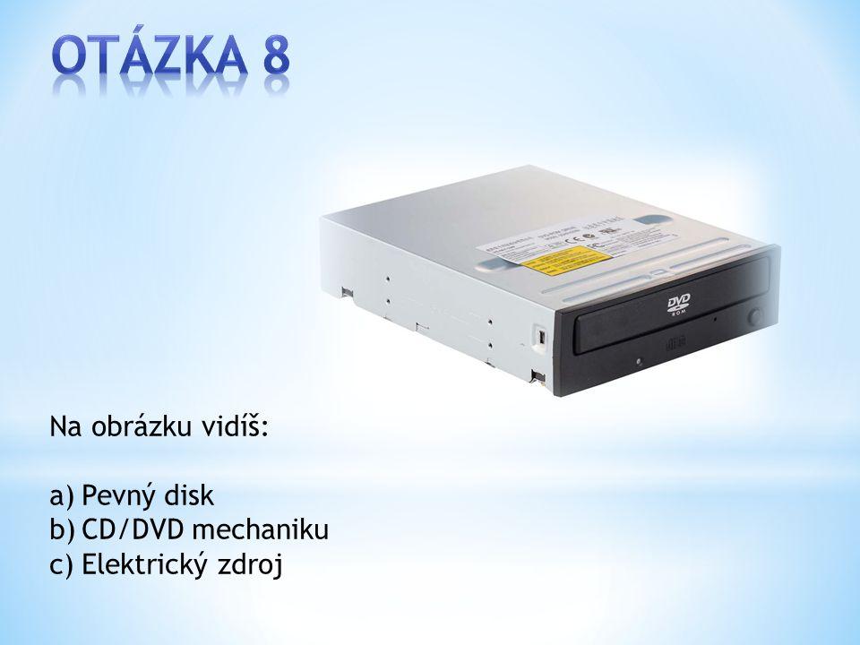 Na obrázku vidíš: a)Pevný disk b)CD/DVD mechaniku c)Elektrický zdroj