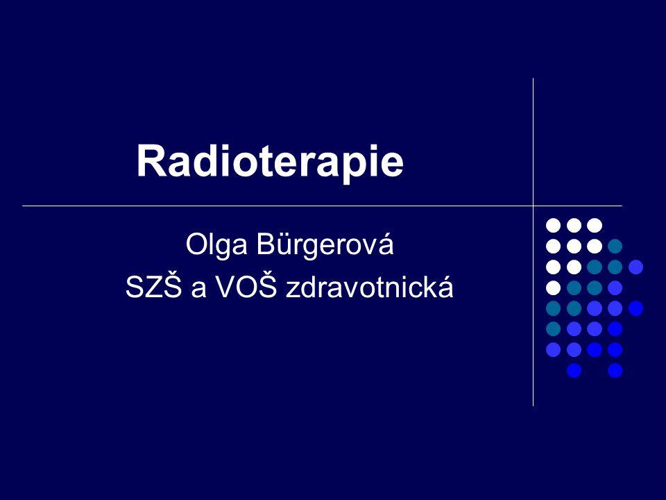 Radioterapie je léčba ionizujícím zářením Zdroje ionizujícího záření/čím vyšší má záření energii,tím hlouběji proniká/, nízkoenergetická zařízení,vysokoenergetické ozařovače
