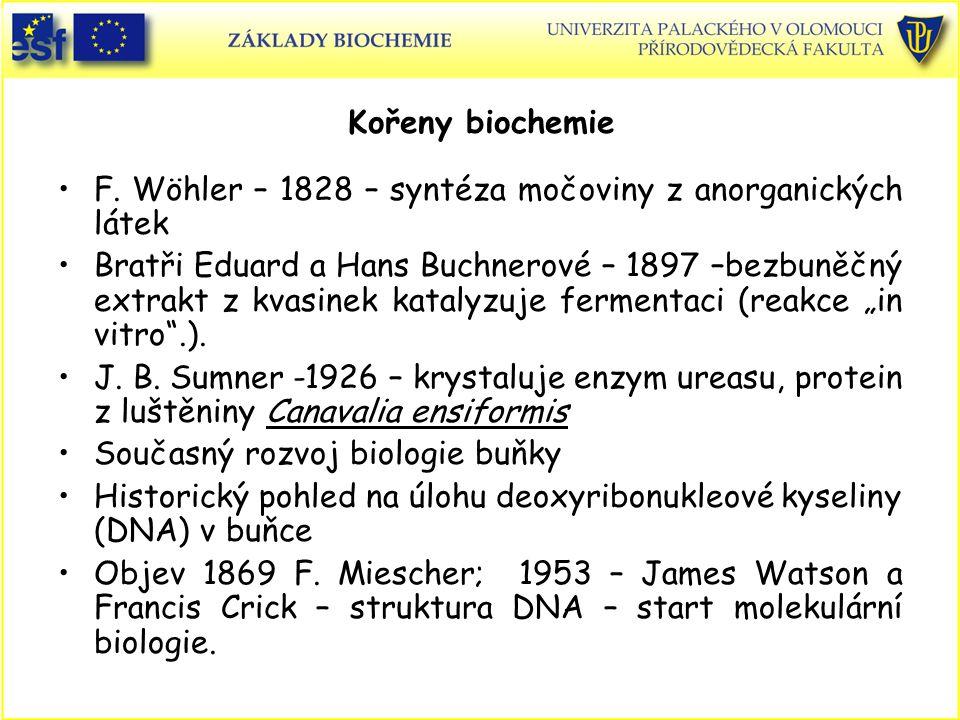 Kořeny biochemie F.