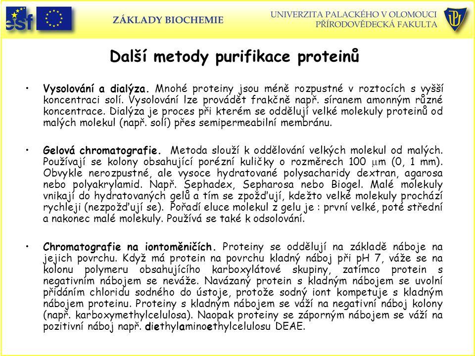 Další metody purifikace proteinů Vysolování a dialýza.