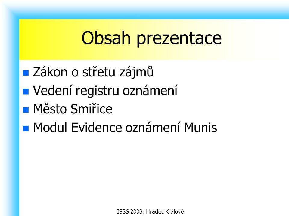 ISSS 2008, Hradec Králové Zákon o střetu zájmů Zákon č.