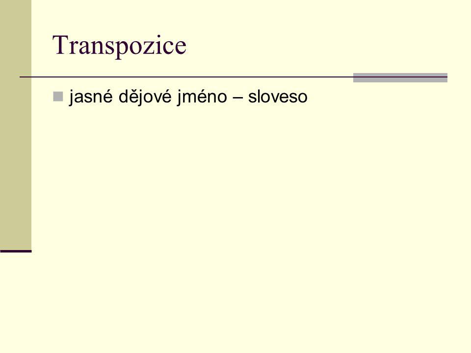 Transpozice jasné dějové jméno – sloveso