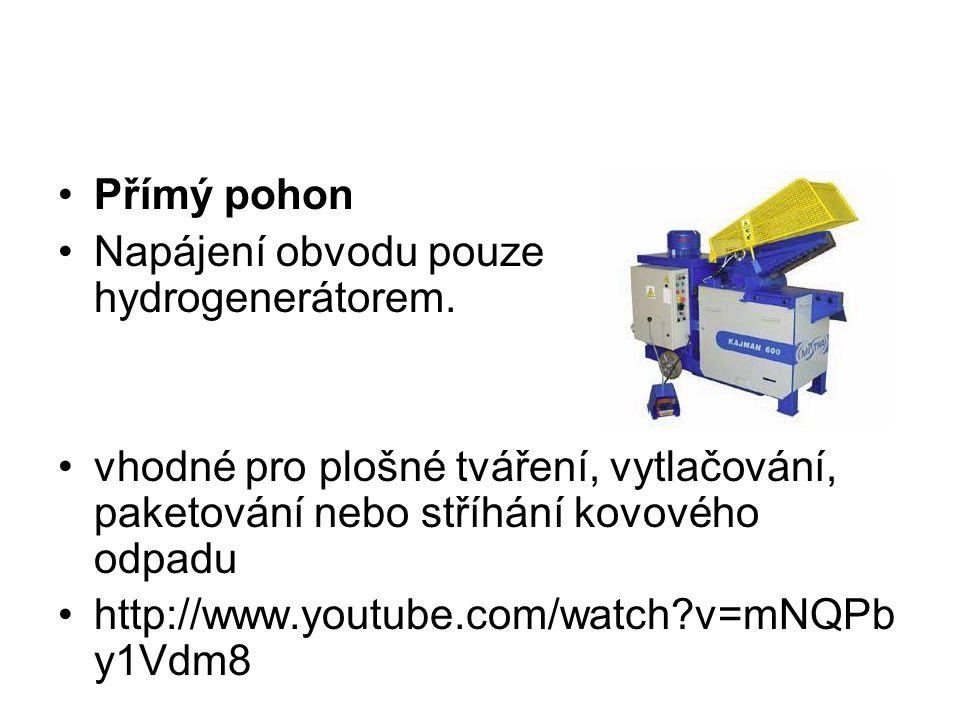 Nepřímý (akumulátorový) pohon Napájení obvodu hydrogenerátorem i akumulátorem, oba jsou trvale ve funkci.