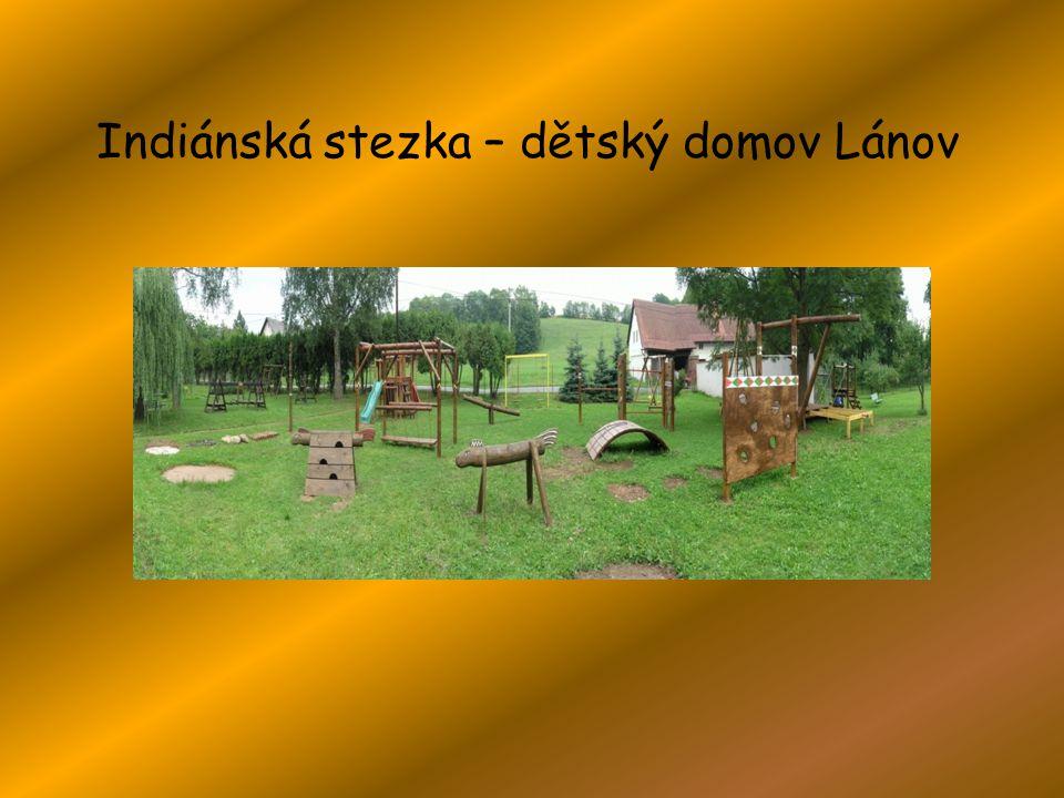 Indiánská stezka – dětský domov Lánov