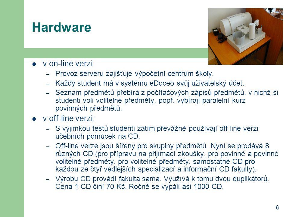6 Hardware v on-line verzi – Provoz serveru zajišťuje výpočetní centrum školy.