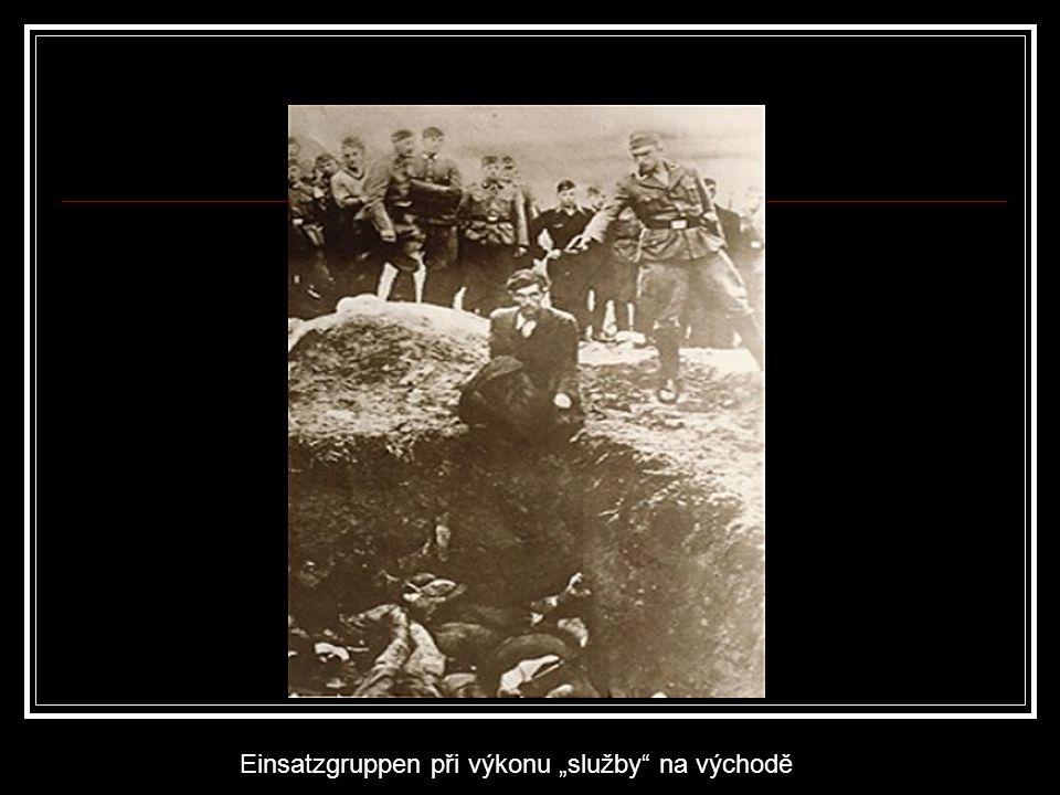 """Einsatzgruppen při výkonu """"služby"""" na východě"""