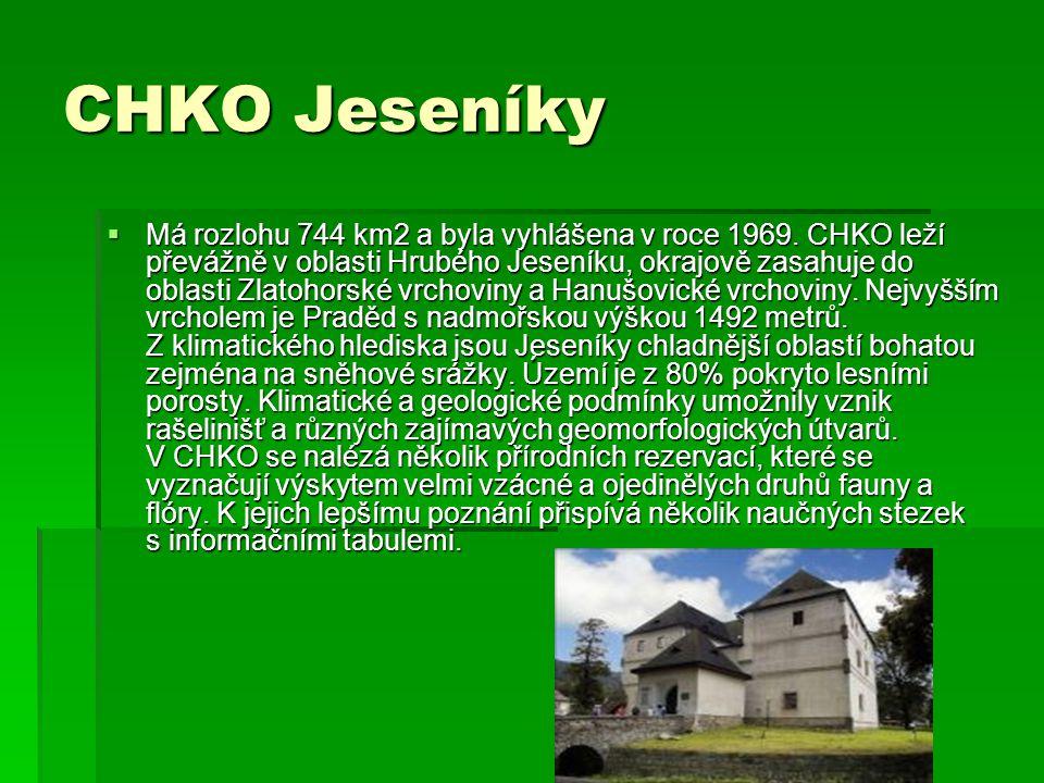 CHKO Jeseníky  Má rozlohu 744 km2 a byla vyhlášena v roce 1969.