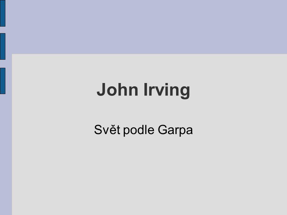 John Irving Svět podle Garpa