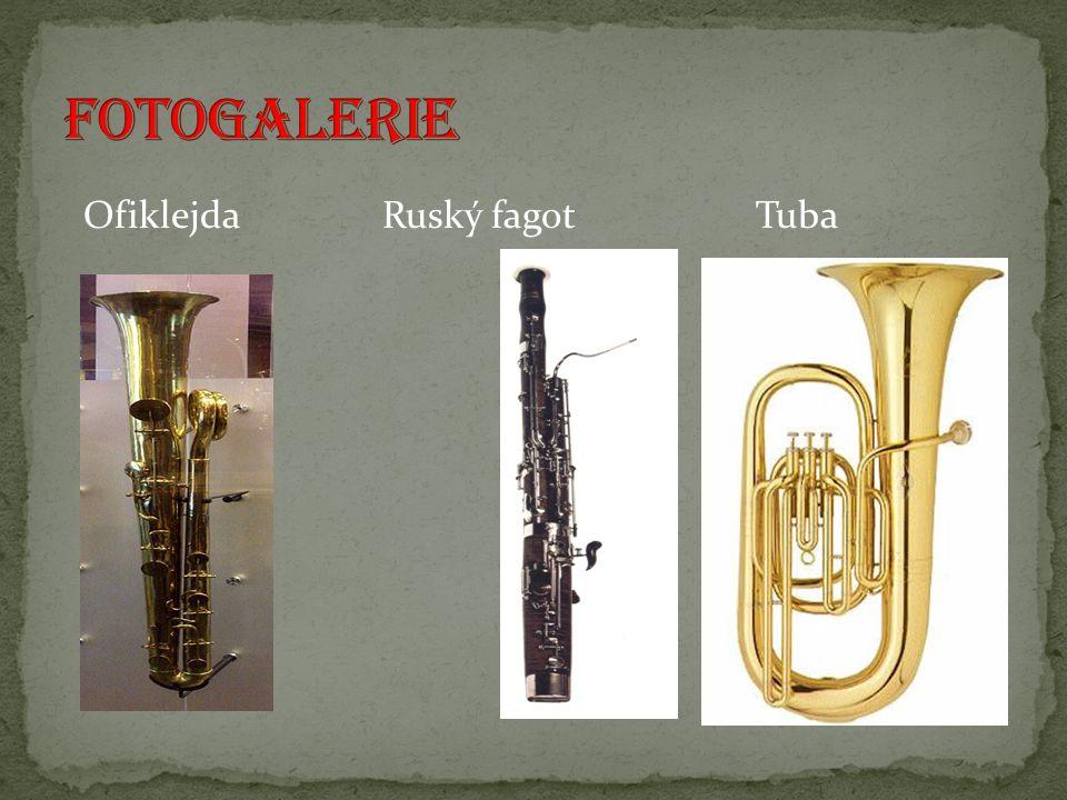 Ofiklejda Ruský fagot Tuba