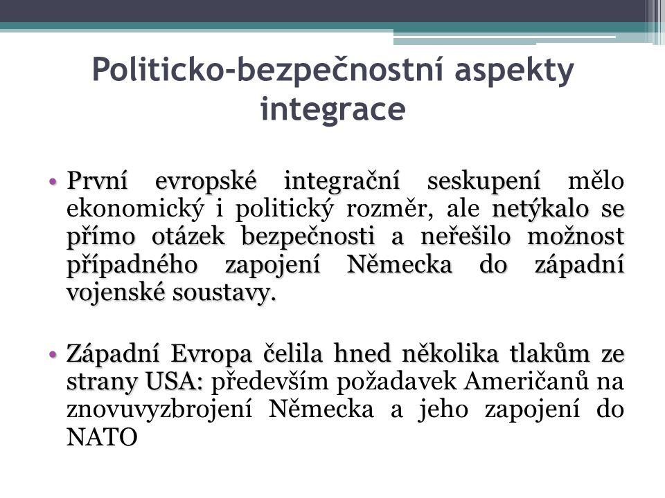 Snahu USA zapojit Německo do NATO nesouhlasFrancie.Snahu USA zapojit Německo do NATO ztroskotala především na nesouhlasu Francie.