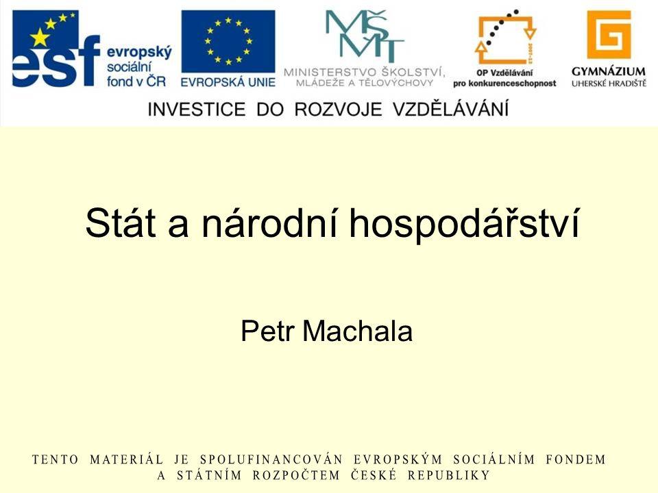 Stát a národní hospodářství Petr Machala
