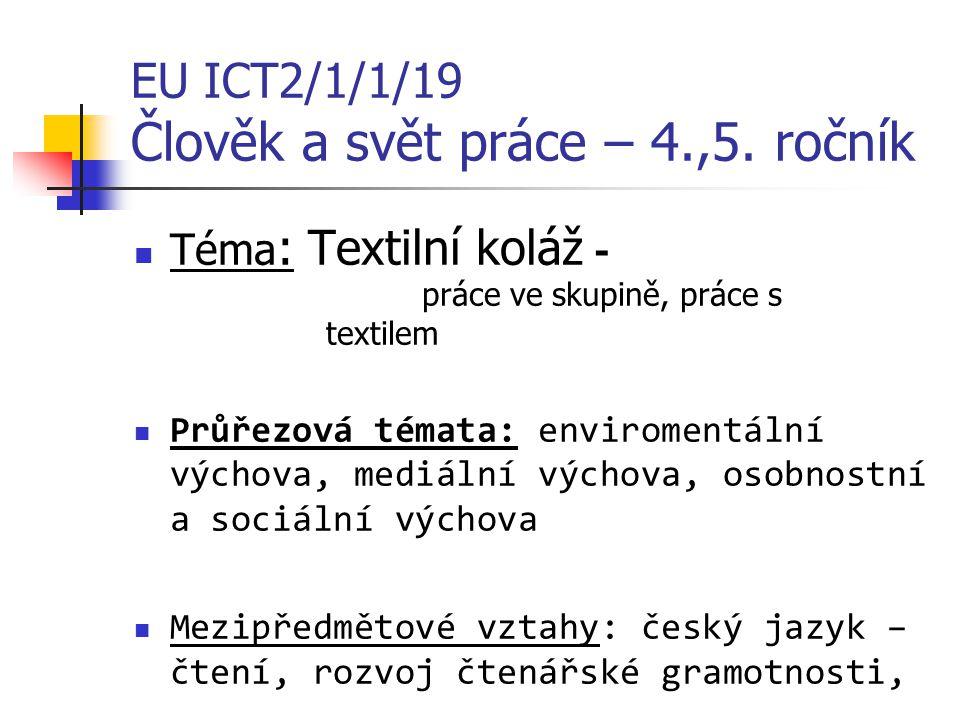 EU ICT2/1/1/19 Člověk a svět práce – 4.,5.