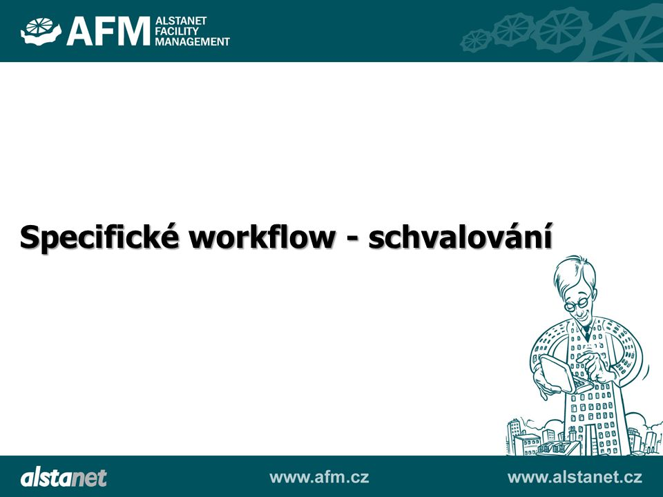 Specifické workflow - schvalování