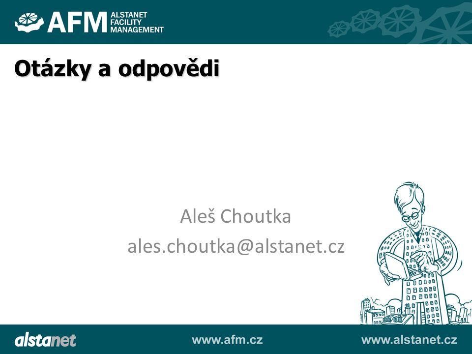 Aleš Choutka ales.choutka@alstanet.cz Otázky a odpovědi